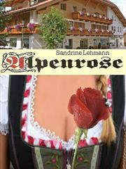 Альпийская роза. Сандрин Леманн